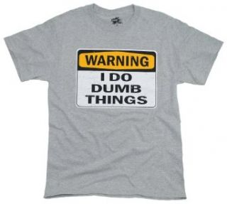 187613112_ink-inc-3939warning-i-do-dumb-things3939-t-shirt-.jpg