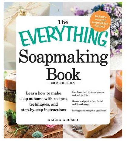 The everything soapmaking book.JPG